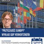 """Wykład Guya Verhofstadta """"Przyszłość Europy"""" na AFiB Vistula"""